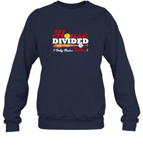 kry9 house divided i only raise ballers softball baseball sweatshirt 35 front navy