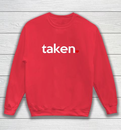 Taken Sorry I m Taken Gift for Valentine 2021 Couples Sweatshirt 7
