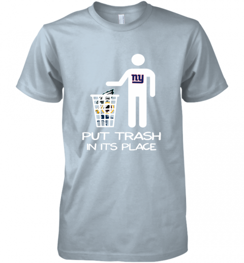 New York Giants Put Trash In Its Place Funny NFL Premium Men's T-Shirt