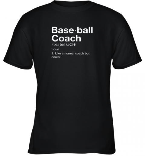 Coach Baseball Shirt Team Coaching Youth T-Shirt