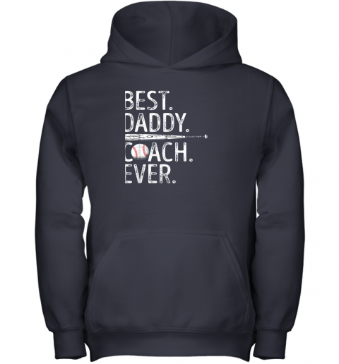 k1rs mens best daddy coach ever t shirt baseball fathers day gift youth hoodie 43 front navy
