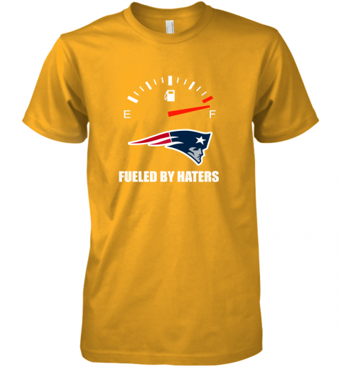 r8ks fueled by haters maximum fuel new england patriots premium guys tee 5 front gold