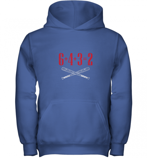 h5xm funny baseball math 6 plus 4 plus 3 equals 2 double play youth hoodie 43 front royal