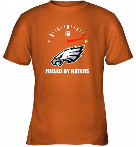40o4 fueled by haters maximum fuel philadelphia eagles youth t shirt 26 front safety orange
