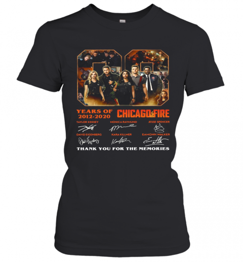 08 Years Of 2012 2020 Chicago Fire Thank You For The Memories Signatures Women's T-Shirt