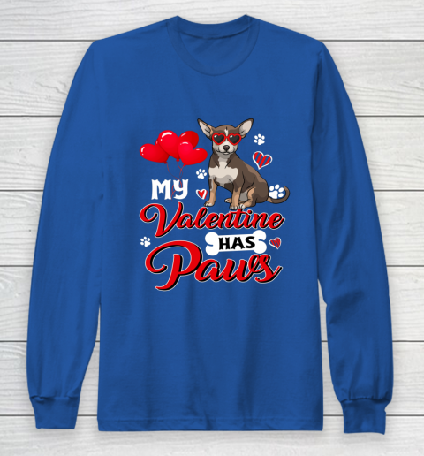 My Valentine Has Paws Chihuahua Valentine s Day Long Sleeve T-Shirt 6