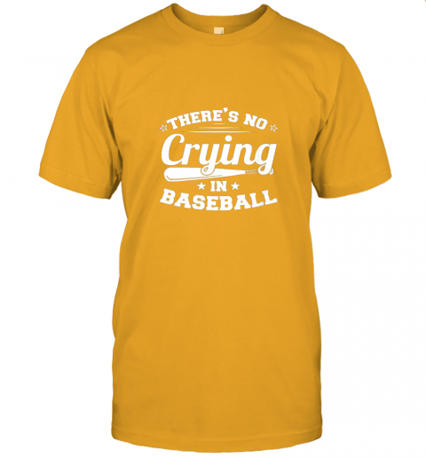 jw5t there39 s no crying in baseball gift jersey t shirt 60 front gold