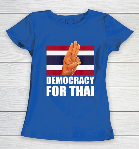 Democracy for Thailand Free Thai Protest Bangkok Support Women's T-Shirt 8