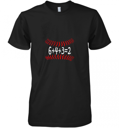 mvo5 funny baseball 6432 double play shirt i gift 6 4 32 math premium guys tee 5 front black