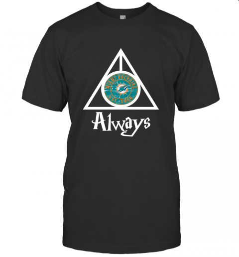 Always Love The Miami Dolphins x Harry Potter Mashup NFL T-Shirt
