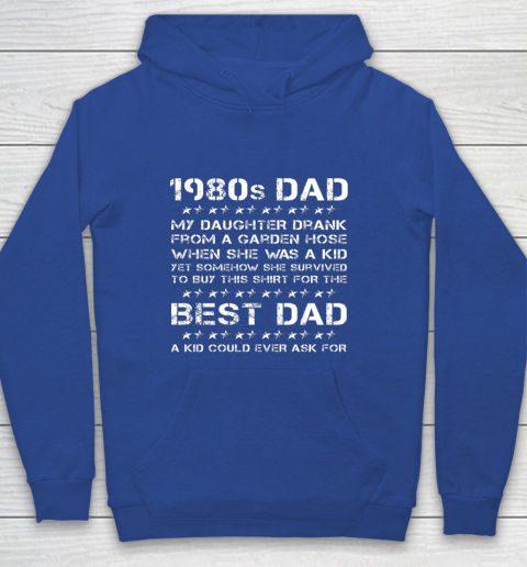 Funny 1980s Dad Girl Dad And Daughter Father's Day Youth Hoodie 6