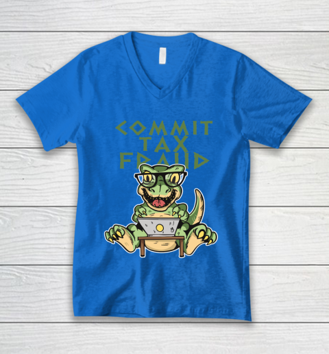Commit Tax Fraud V2 V-Neck T-Shirt 6