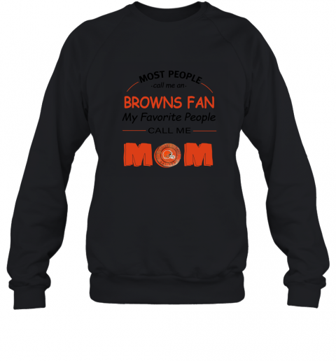 7unt most people call me cleveland browns fan football mom sweatshirt 35 front black