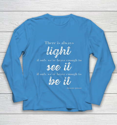 Amanda Gorman Poet There is Always Light Youth Long Sleeve 5