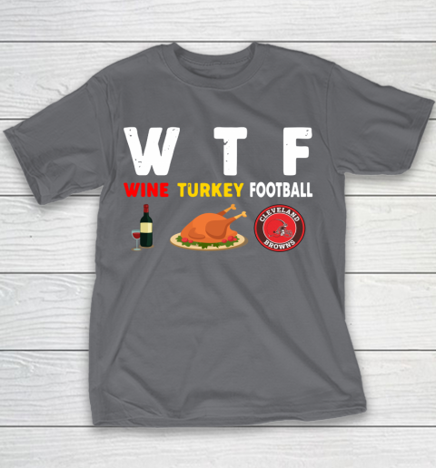 Cleveland Browns Giving Day WTF Wine Turkey Football NFL Youth T-Shirt 5