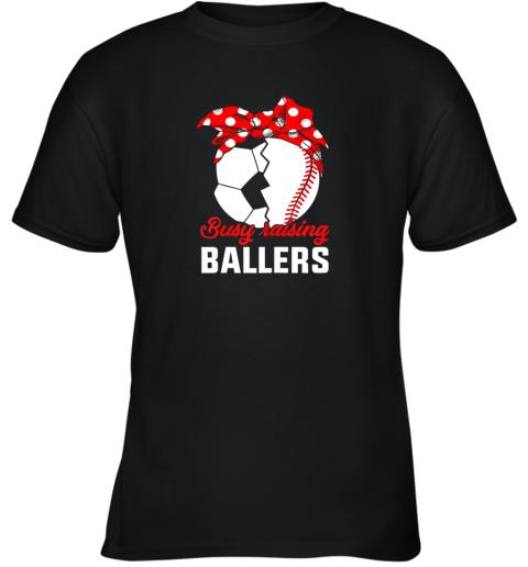 Busy Raising A Baller  Funny Baseball Soccer Mom Youth T-Shirt
