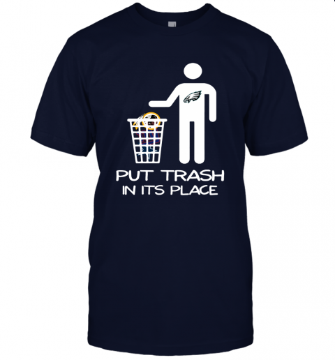 Philadelphia Eagles Put Trash In Its Place Funny NFL Unisex Jersey Tee