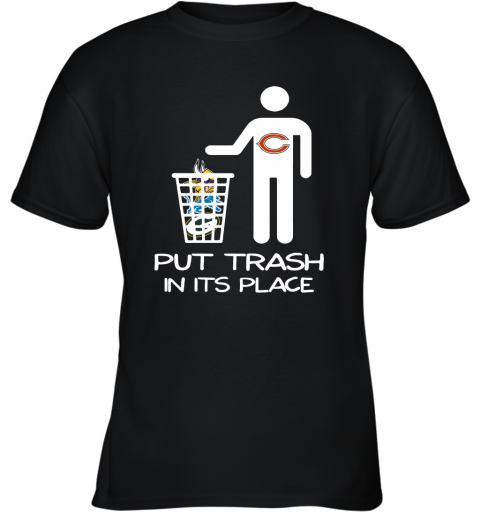 Chicago Bears Put Trash In Its Place Funny NFL Youth T-Shirt