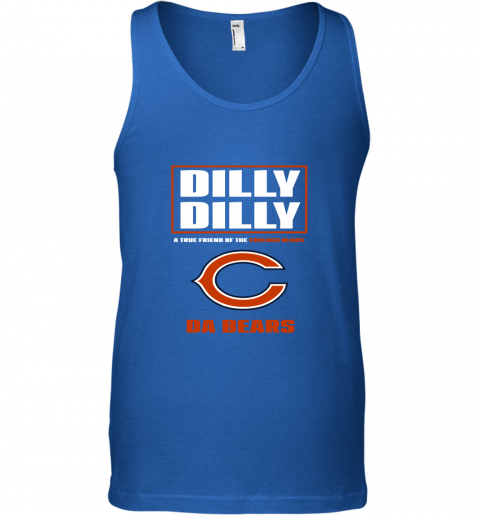 sbyq dilly dilly a true friend of the chicago bears unisex tank 17 front royal