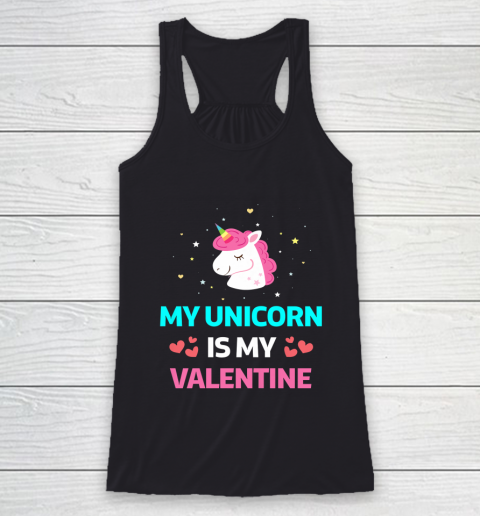 Funny Valentines Day Shirt Unicorn Is My Valentine Racerback Tank