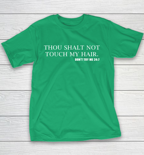 Thou Shalt Not Touch My Hair Youth T-Shirt 3
