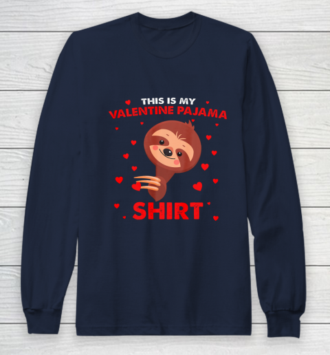 Sloth This Is My Valentine Pajama Shirt Valentines Day Long Sleeve T-Shirt 2