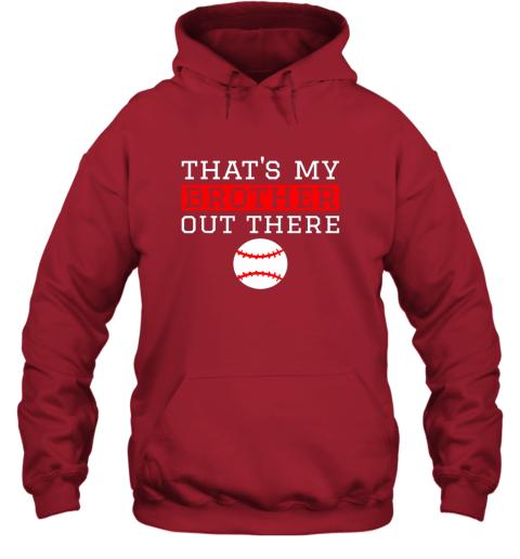 muha sister baseball gift that39 s my brother baseball sister hoodie 23 front red