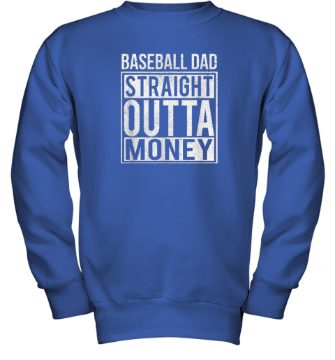 jrwm mens baseball dad straight outta money shirt i funny pitch gift youth sweatshirt 47 front royal