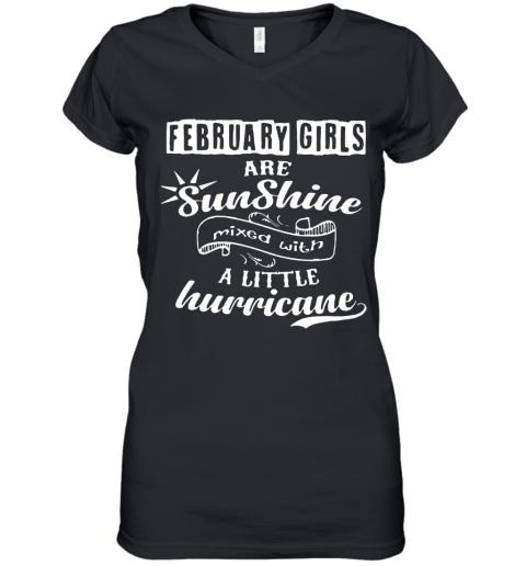 February Girls Are Sunshine Mixed With Hurricane Women's V-Neck T-Shirt