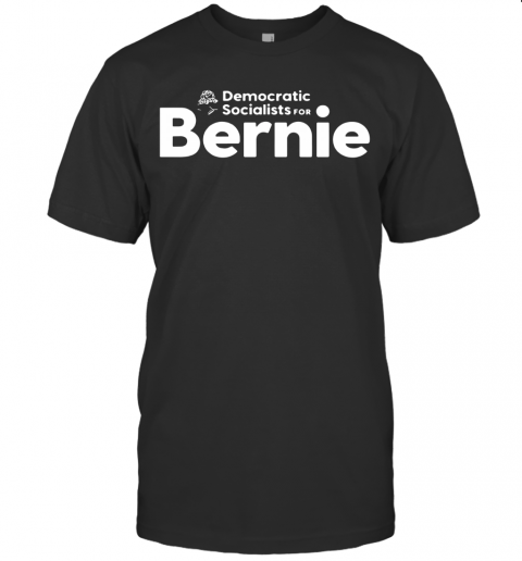 Democratic Socialists For Bernie T-Shirt