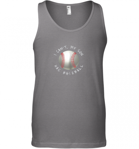 ypsw i can39 t my son has baseball practice for moms dads unisex tank 17 front graphite heather