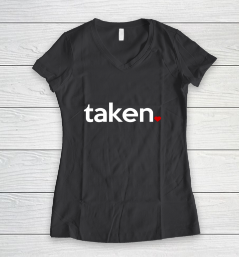Taken Sorry I m Taken Gift for Valentine 2021 Couples Women's V-Neck T-Shirt 6