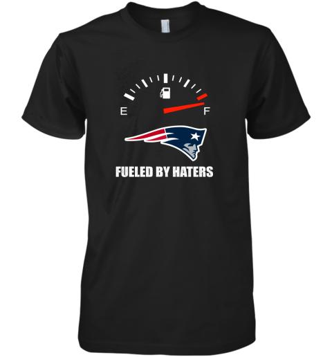 Fueled By Haters Maximum Fuel New England Patriots Premium Men's T-Shirt