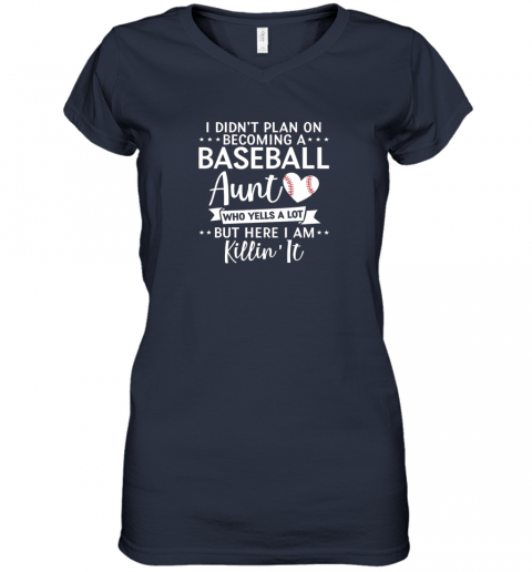 ni9n i didn39 t plan on becoming a baseball aunt gift women v neck t shirt 39 front navy