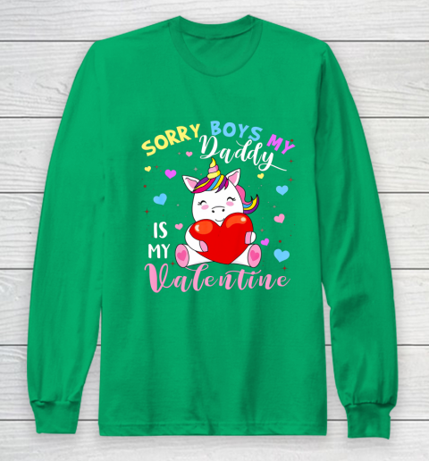 Sorry Boys Daddy Is My Valentine Cute Unicorn Lover Gifts Long Sleeve T-Shirt 4