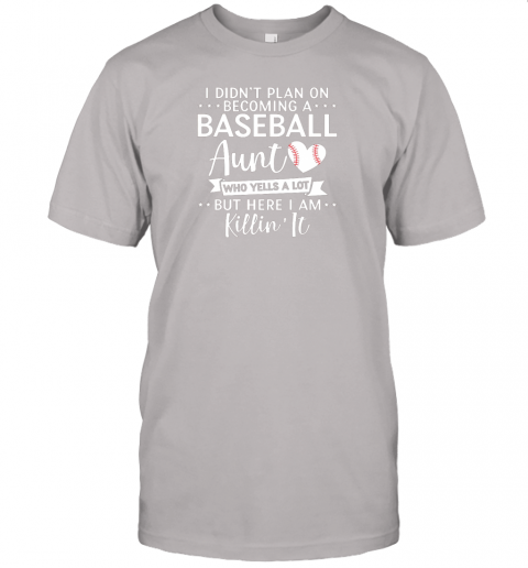 5dhq i didn39 t plan on becoming a baseball aunt gift jersey t shirt 60 front ash