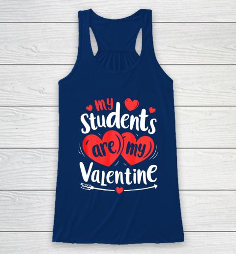 My Students Are My Valentine Funny Teachers Valentines Day Racerback Tank 6