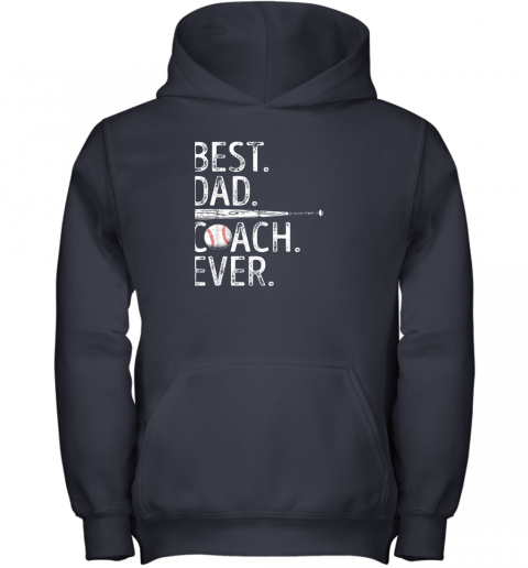 4k4m mens best dad coach ever t shirt baseball fathers day gift youth hoodie 43 front navy