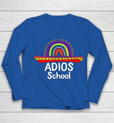 Adios School Happy Last Day Of School 2021 Teacher Mexican Youth Long Sleeve 7