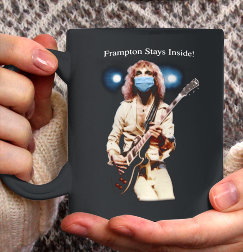 Peter Frampton Covid Stays Inside Ceramic Mug 11oz