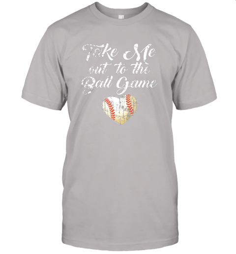 jlux take me out to the ball game shirt baseball mom sister gift jersey t shirt 60 front ash