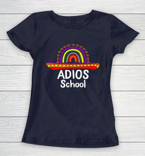 Adios School Happy Last Day Of School 2021 Teacher Mexican Women's T-Shirt 2