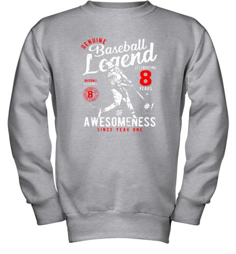 v7hw kids 8th birthday gift baseball legend 8 years youth sweatshirt 47 front sport grey