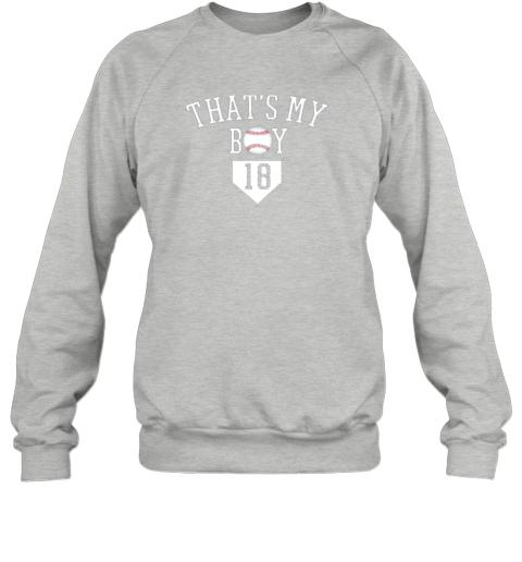 t6y9 that39 s my boy 18 baseball number 18 jersey baseball mom dad sweatshirt 35 front sport grey