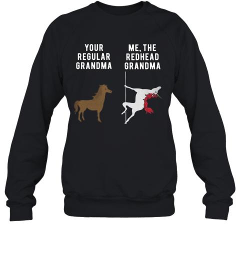 Your Regular Grandma Me The Redhead Grandma Sweatshirt