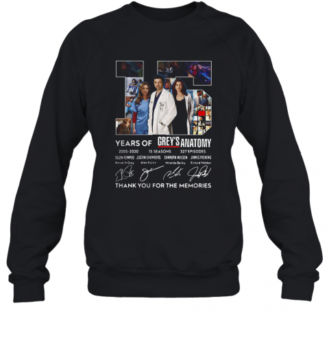 15 Years Of Grey'S Atomy 2005 2020 Thank You For The Memories Signature Sweatshirt
