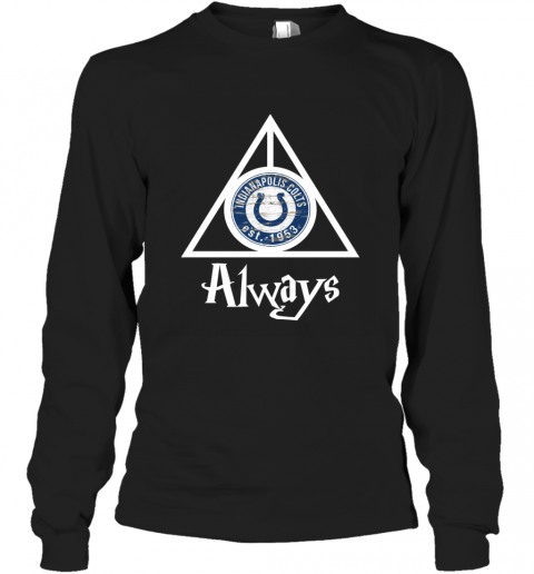 Always Love The Indianapolis Colts x Harry Potter Mashup NFL Long Sleeve T-Shirt