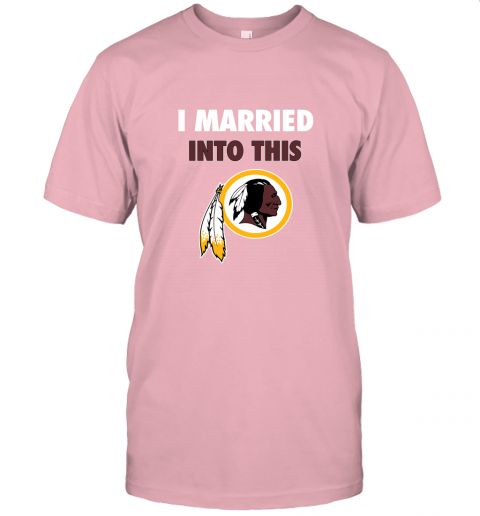 cxu4 i married into this washington redskins football nfl jersey t shirt 60 front pink