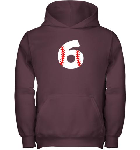 zajz sixth birthday 6th baseball shirtnumber 6 born in 2013 youth hoodie 43 front maroon