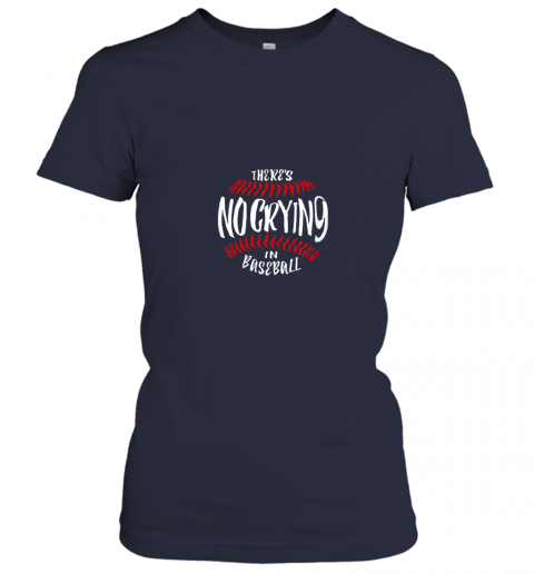 lhvw there39 s no crying in baseball ladies t shirt 20 front navy